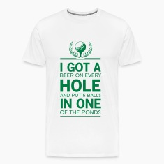 I got a hole in one funny T-Shirts