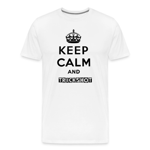 Keep calm and Trickshot - Men's Premium T-Shirt