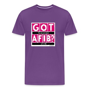 Cutter Got A-Fib You're Not Alone Let's Talk~ - Men's Premium T-Shirt
