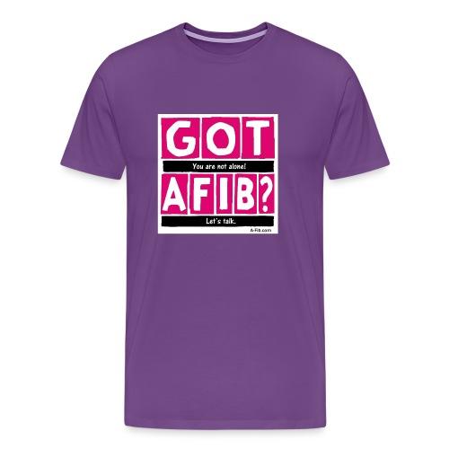 Cutter Got A-Fib You're Not Alone Let's Talk~ - Men's Premium T-Shirt