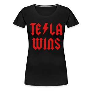 Tesla Wins - Women's Premium T-Shirt