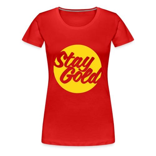 Stay Gold - Women's Premium T-Shirt