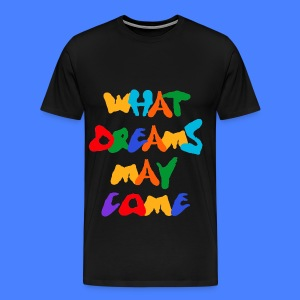 What Dreams May Come T-Shirts - Men's Premium T-Shirt