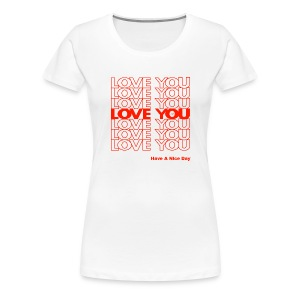 THANK YOU LOVE (PLASTIC BAG) by Tai's Tees - Women's Premium T-Shirt