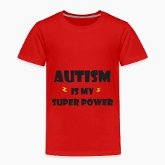 Autism is my super power Baby & Toddler Shirts