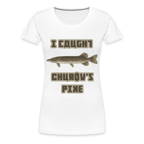 I Caught Churov's Pike Women's Plus Size T-Shirt - Women's Premium T-Shirt