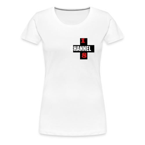 Women's Channel 18 T-Shirt #1 - Women's Premium T-Shirt