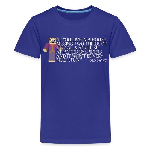 Kids Old Saying Shirt - Kids' Premium T-Shirt