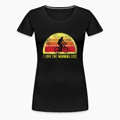 I Love the Morning Ride Women's T-Shirts