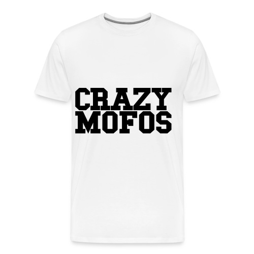 Crazy Mofo's Shirt - Men's Premium T-Shirt