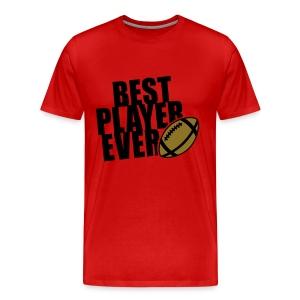 Football T-Shirt (Best Player Ever) - Men's Premium T-Shirt