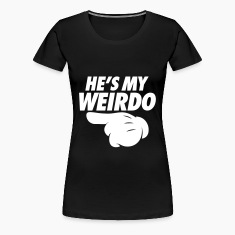 He's My Weirdo (Pointing Left) Women's T-Shirts