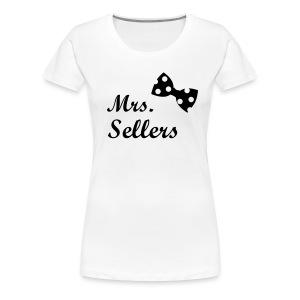 Mrs. Sellers T-Shirts  - Women's Premium T-Shirt
