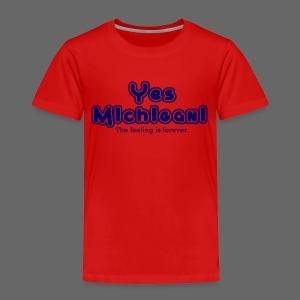 Yes Michigan! - Toddler Premium T-Shirt