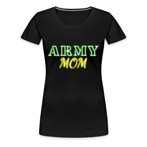 Army Mom Neon - Women's Premium T-Shirt