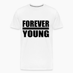 for ever young black T-Shirts