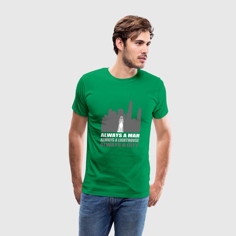 Always A Man Always A Lighthouse Always a City T-Shirts - Men's Premium T-Shirt