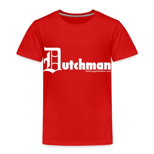 Old E Dutchman - Toddler Premium T-Shirt
