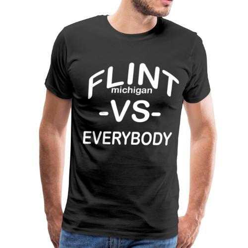 FLINT, MI -VS- Everybody 3XL/4XL - Men's Premium T-Shirt
