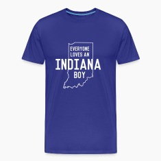 Everyone Loves an Indiana Boy T-Shirts