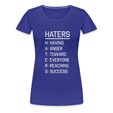 Haters Defined Women's T-Shirts