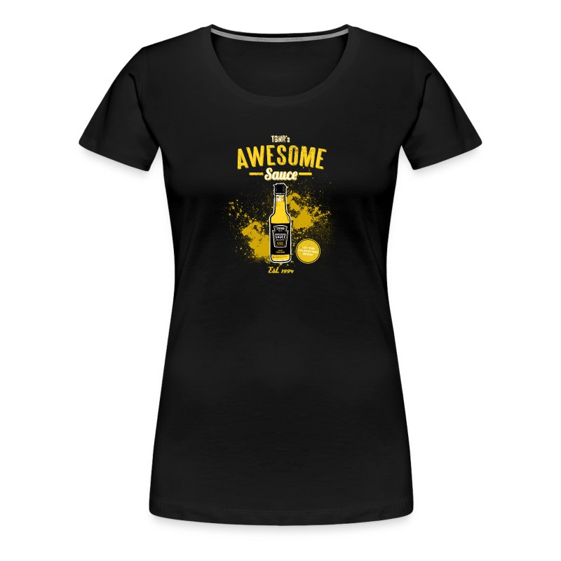 Awesome Sauce (Fitted) [F] - Women's Premium T-Shirt