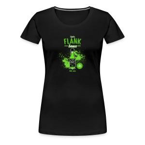 Flank Sauce (Fitted) [F] - Women's Premium T-Shirt