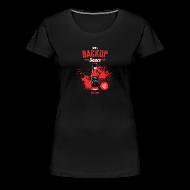 Women's T-Shirts ~ Women's Premium T-Shirt ~ Backup Sauce (Fitted) [F]