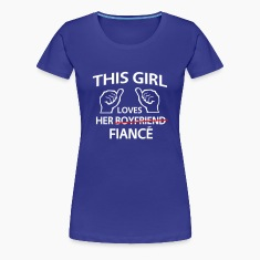 This Girl Loves Her Fiance Women's T-Shirts