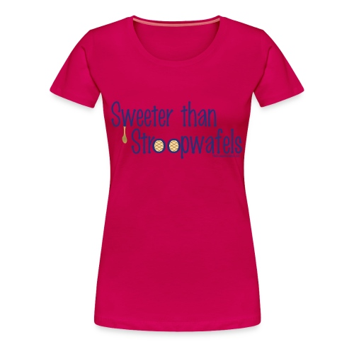 Stroopwafels (with blue lettering for lighter shirts) - Women's Premium T-Shirt