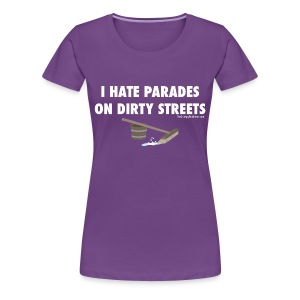 Parades (with white lettering for dark shirts) - Women's Premium T-Shirt