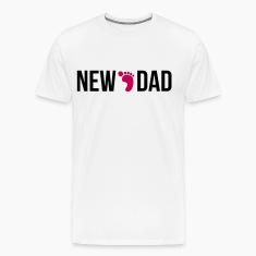new dad T-Shirts