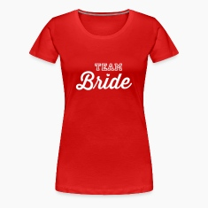 Team Bride Women's T-Shirts