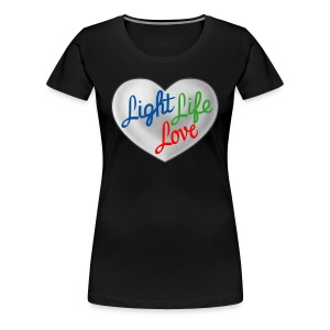 Hey Light Life Love! - Women's Premium T-Shirt