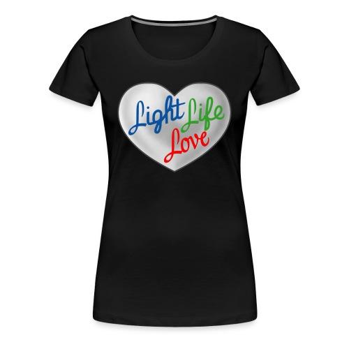 Hey Light Life Love! - Women's Premium T-Shirt