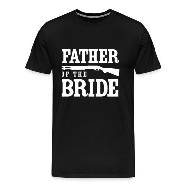 Father of the Bride with Gun T-Shirts