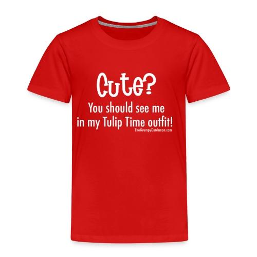 Tulip Time (white lettering for darker shirts) - Toddler Premium T-Shirt