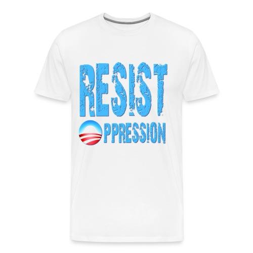 Resist Oppression Anti Obama - Men's Premium T-Shirt