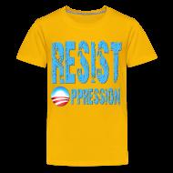 Kids' Shirts ~ Kids' Premium T-Shirt ~ Resist Oppression Anti Obama