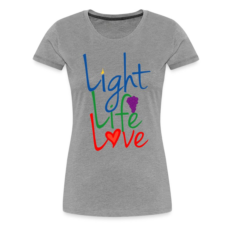 Light Life Love RGB Happy Font - Women's Premium T-Shirt