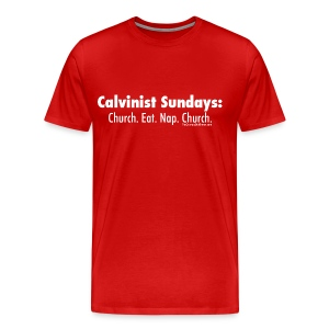 Calvinist Sundays (white lettering for darker shirts) - Men's Premium T-Shirt