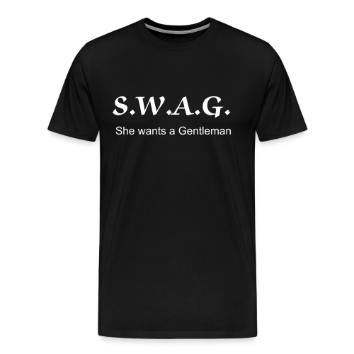 She Wants A Gentleman - Men's Premium T-Shirt