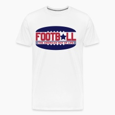 Football - the american way of life T-Shirts