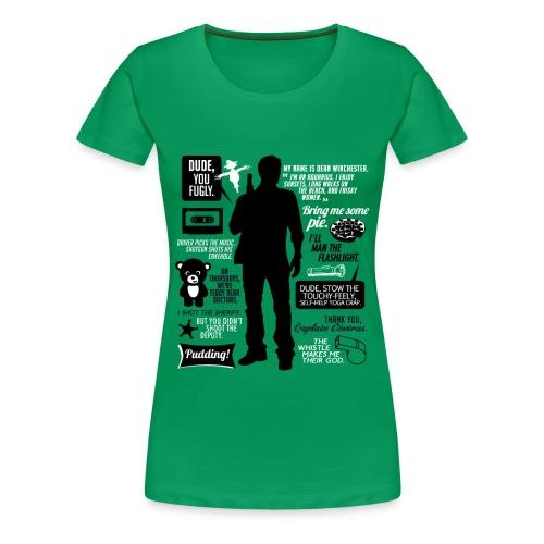 Dean quotes (DESIGN BY AVIA) - Women's Premium T-Shirt
