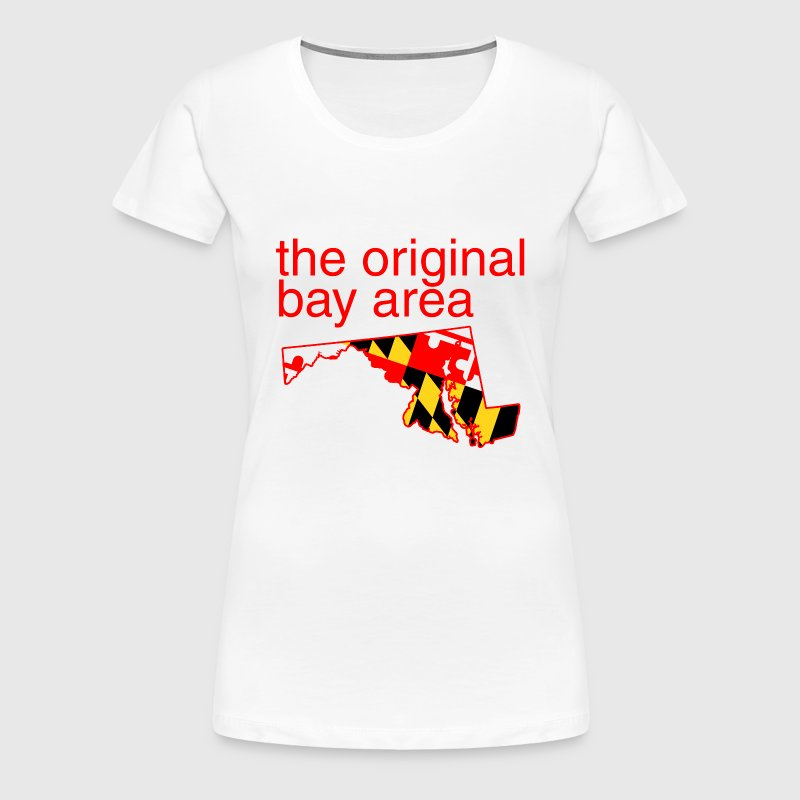 Maryland the original bay area t shirt spreadshirt for South bay t shirts