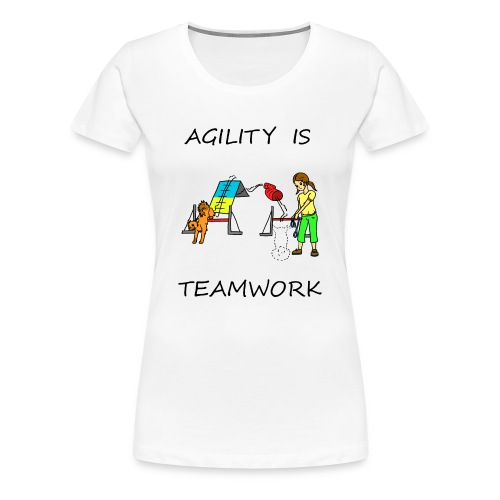 Agility Is - Teamwork - Women's Premium T-Shirt