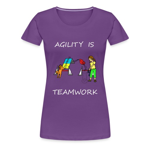 Agility Is - Teamwork! - Women's Premium T-Shirt