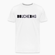 douchebag T-Shirts