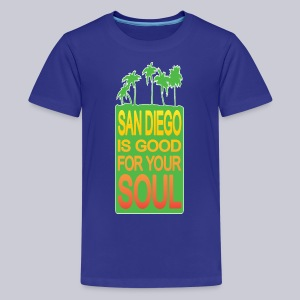 San Diego is Good For Your Soul - Kids' Premium T-Shirt