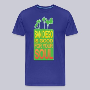 San Diego is Good For Your Soul - Men's Premium T-Shirt